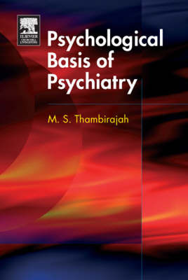 The Psychological Basis of Psychiatry by M.S. Thambirajah image
