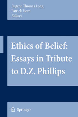 Ethics of Belief: Essays in Tribute to D.Z. Phillips image
