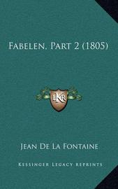 Fabelen, Part 2 (1805) by Jean de La Fontaine