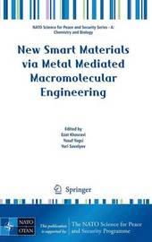 New Smart Materials via Metal Mediated Macromolecular Engineering
