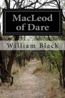 MacLeod of Dare by William Black, IV (UMIST, Manchester) image