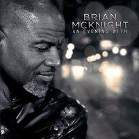 An Evening With Brian McKnight by Brian McKnight