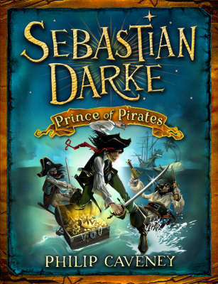 Sebastian Darke: Prince of Pirates by Philip Caveney image