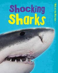 Shocking Sharks by Charlotte Guillain