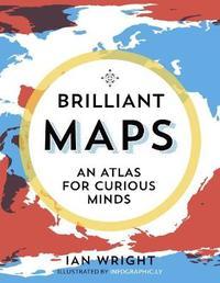 Brilliant Maps by Ian Wright
