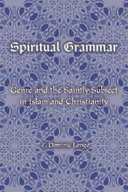 Spiritual Grammar by F. Dominic Longo