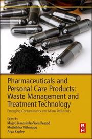 Pharmaceuticals and Personal Care Products: Waste Management and Treatment Technology by PRASAD