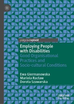 Employing People with Disabilities by Ewa Giermanowska
