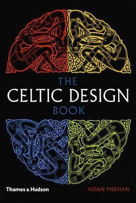 The Celtic Design Book by Aidan Meehan
