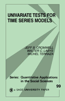 Univariate Tests for Time Series Models by Jeffrey B. Cromwell image
