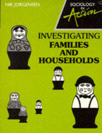 Investigating Families and Households by Nik Jorgensen image