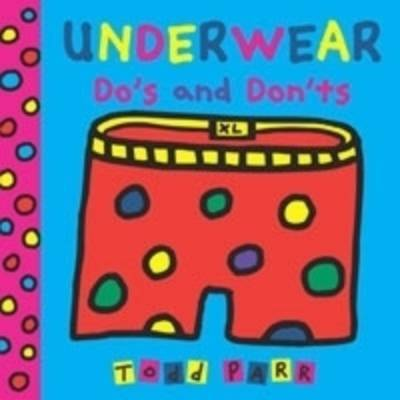 Underwear Do's and Don'ts by Todd Parr image