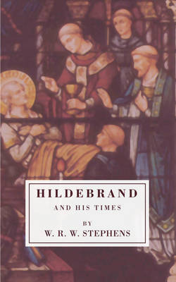 Hildebrand and His Times by W.R.W., Stephens image