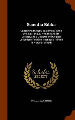 Scientia Biblia by William Carpenter image