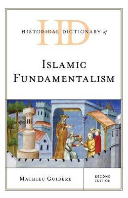 Historical Dictionary of Islamic Fundamentalism by Mathieu Guidere image
