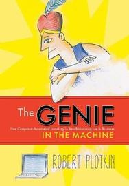The Genie in the Machine by Robert Plotkin