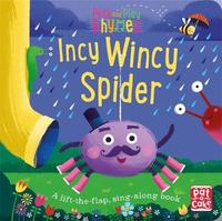 Peek and Play Rhymes: Incy Wincy Spider by Pat-A-Cake