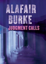 Judgment Calls by Alafair Burke image