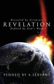 Revelation by Penned by a Servant