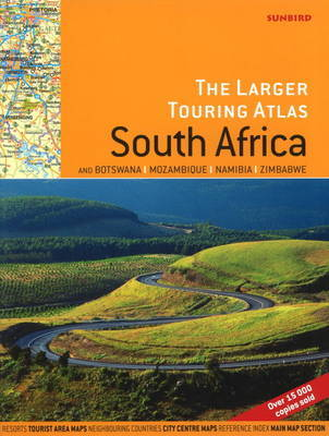 Larger Touring Atlas of South Africa by John Hall
