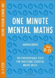 One Minute Mental Maths for Ages 9-11 by Andrew Brodie image