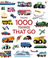 1000 Things That Go by Sam Taplin