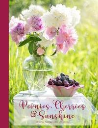 Peonies, Cherries & Sunshine Blank Notebook Journal by Ahri's Notebooks & Journals