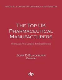 The Top UK Pharmaceutical Manufacturers