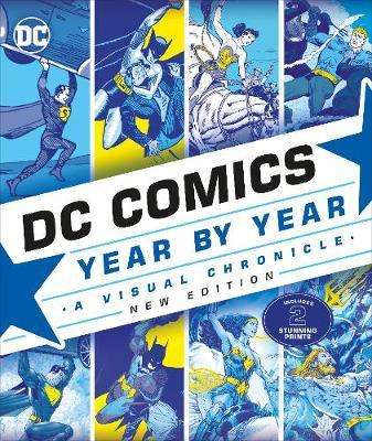 DC Comics Year By Year New Edition by DK