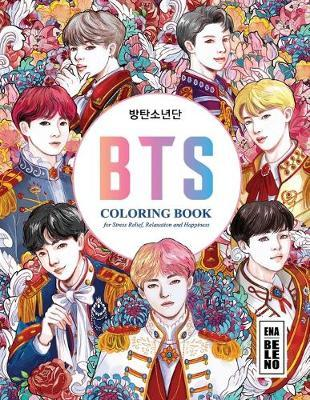 BTS Coloring Book for Stress Relief, Happiness and Relaxation by Ena Beleno