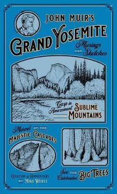 John Muir's Grand Yosemite