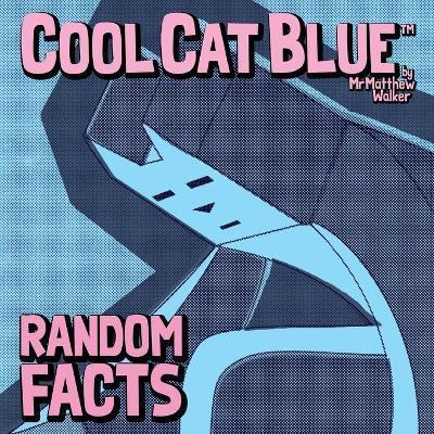 Cool Cat Blue by Matthew Walker