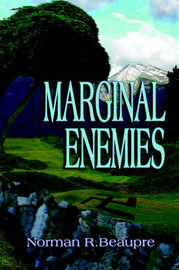 Marginal Enemies by Norman, R. Beaupre