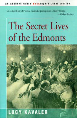 The Secret Lives of the Edmonts by Lucy Kavaler image