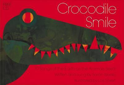 Crocodile Smile Book and CD by Sarah Weeks image