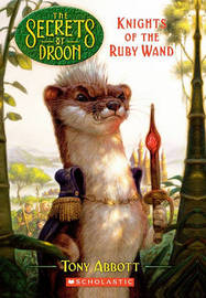 Knights of the Ruby Wand by Tony Abbott image