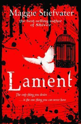 Lament (Books of Faerie #1) by Maggie Stiefvater