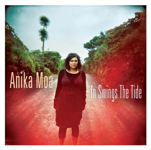 In Swings The Tide by Anika Moa