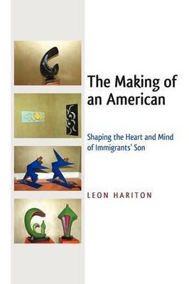 The Making of an American by Leon Hariton