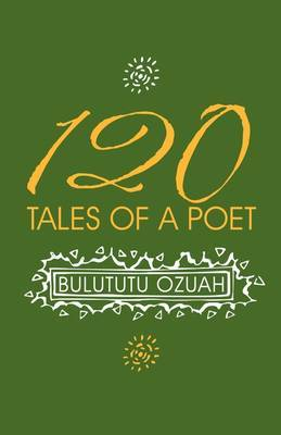 120 Tales of a Poet by Bulututu Ozuah image