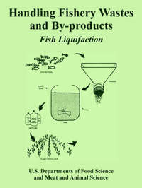 Handling Fishery Wastes and By-Products by U.S. Departments of Food Science image