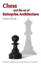 Chess and the Art of Enterprise Architecture by Gerben Wierda image