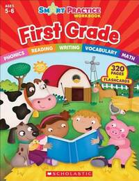 Smart Practice Workbook: First Grade by Scholastic Teaching Resources