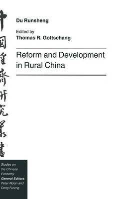 Reform and Development in Rural China by Du Runsheng