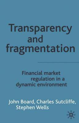 Transparency and Fragmentation by J. Board