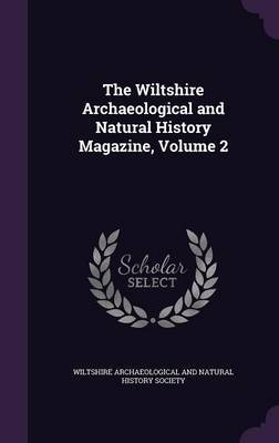 The Wiltshire Archaeological and Natural History Magazine, Volume 2 image