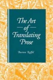 The Art of Translating Prose by Burton Raffel