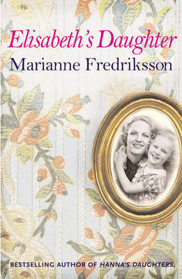 Elisabeth's Daughter by Marianne Fredriksson image