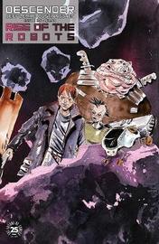 Descender Volume 5: Rise of the Robots by Jeff Lemire