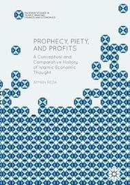 Prophecy, Piety, and Profits by Ayman Reda